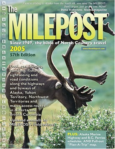 9781892154170: The Milepost 2005: With Plan-A-Trip Map