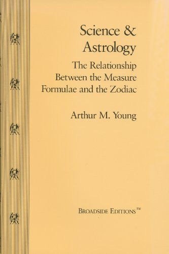 Science and Astrology; The Relationship Between the: Arthur M. Young