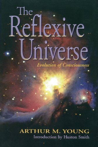 9781892160119: The Reflexive Universe: Evolution of Consciousness