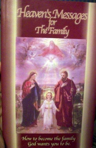 Heavens Messages for the Family Vol. I: Janie Garza