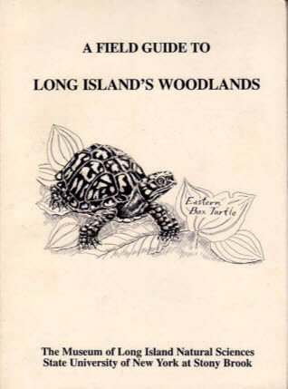 9781892170040: A Field Guide to Long Island's Woodlands