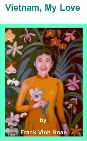 9781892183170: Vietnam, My Love