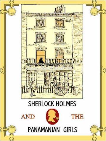 9781892183347: Sherlock Holmes & the Panamanian Girls