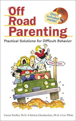 9781892194251: Off Road Parenting: Practical Solutions for Difficult Behavior