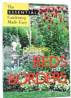 Best Beds and Borders (Essential Gardening Made: International Masters Publishers