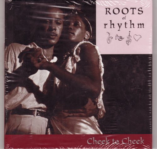 9781892207920: Roots of Rhythm: Cheek To Cheek (Roots of Rhythm Series)
