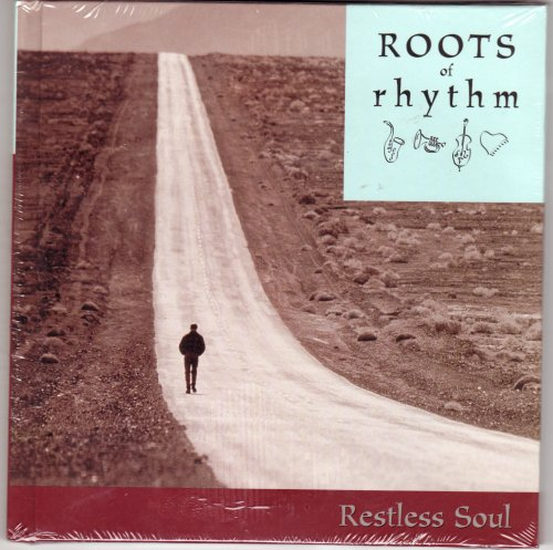 9781892207937: Roots of Rhythm: Restless Soul (Roots of Rhythm Series)
