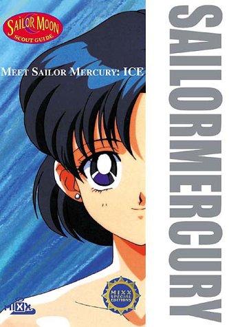 9781892213310: Meet Sailor Mercury: Ice: 4 (Sailor Moon Scout Guide)