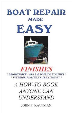 9781892216014: Boat Repair Made Easy -- Finishes