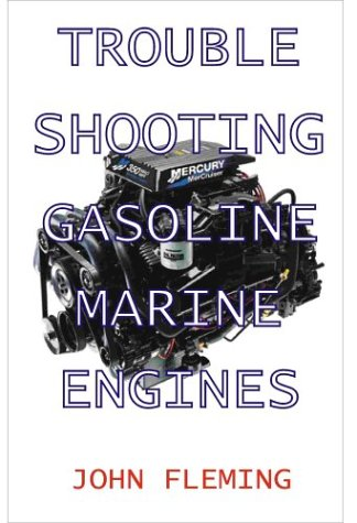 9781892216281: Trouble Shooting Gasoline Marine Engines
