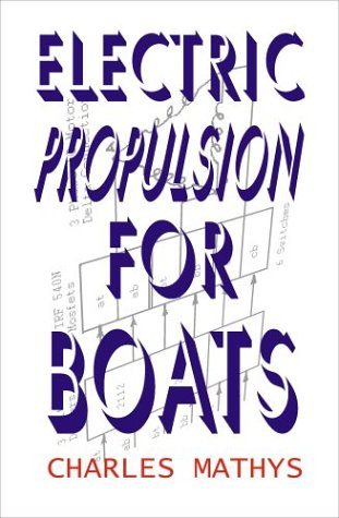 9781892216496: Electric Propulsion For Boats