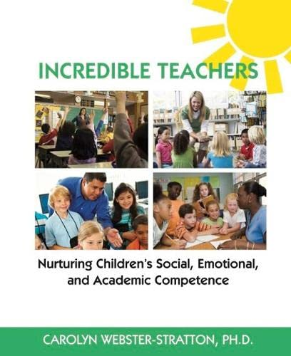 9781892222107: Incredible Teachers: Nurturing Children's Social, Emotional, and Academic Competence