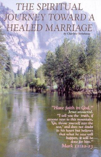 9781892230164: The Spiritual Journey Toward a Healed Marriage