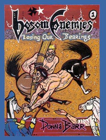 9781892253088: Bosom Enemies #1: Losing Our Bearings