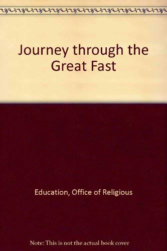 Journey through the Great Fast: Education, Office of