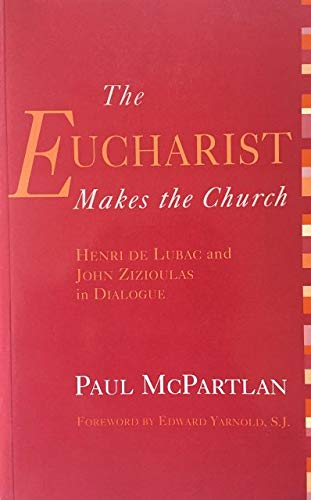 9781892278616: The Eucharist Makes the Church