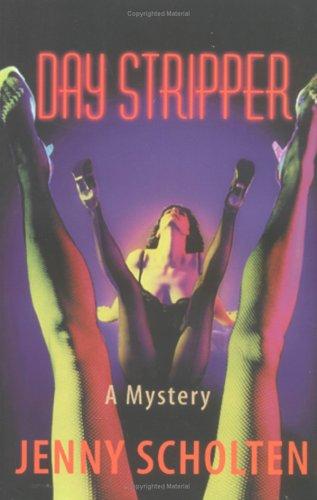 Day Stripper: Jenny Scholten