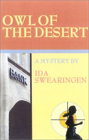 Owl of the Desert: Ida Swearingen