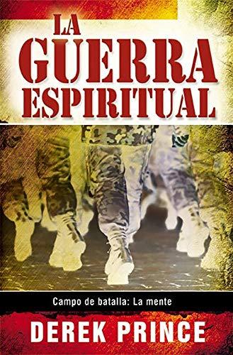 Guerra Espiritual: Spiritual Warfare (Spanish Edition) (1892283190) by Derek Prince