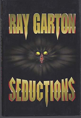 Seductions: Garton, Ray
