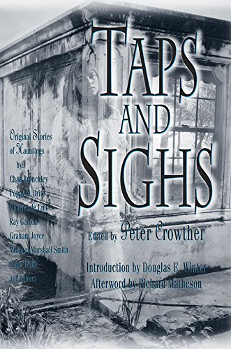 9781892284372: Taps & Sighs: Stories of Hauntings Signed Limited Edition