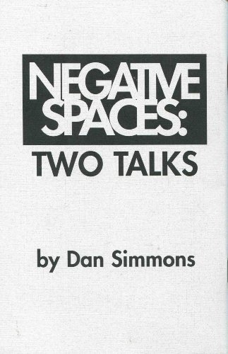 9781892284396: NEGATIVE SPACES: Two Talks.