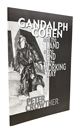 Gandalph Cohen and the Land at the: Peter Crowther
