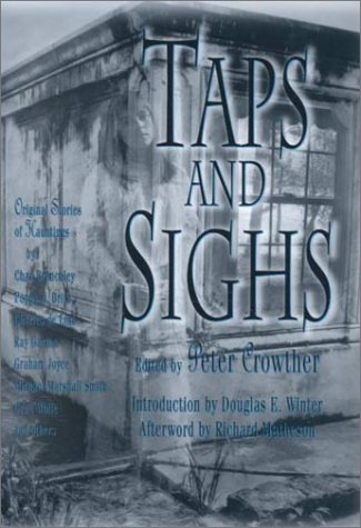 Taps and Sighs: Peter Crowther (Editor)