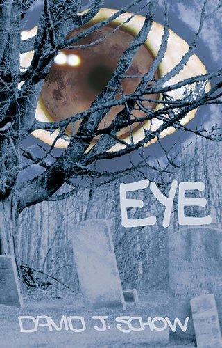 Eye: Schow, David J.
