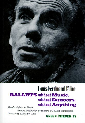 9781892295064: Ballets Without Music, Without Dancers, Without an (Green Integer Books: 18)