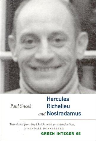 9781892295422: Hercules, Richelieu, and Nostradamus (Green Integer)