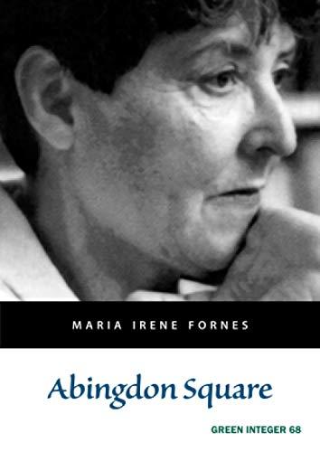 Abingdon Square : : (): Fornes, Maria I.