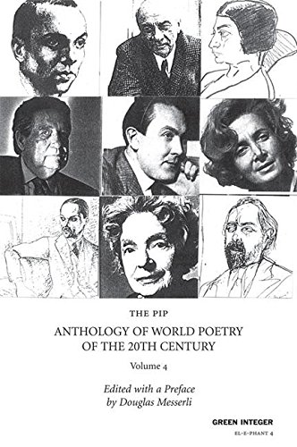 The PIP Anthology of World Poetry of: Editor-Douglas Messerli