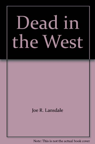 9781892300010: Dead in the West