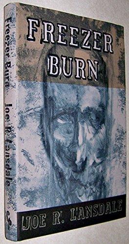 Freezer Burn --Signed--: LANSDALE, JOE R