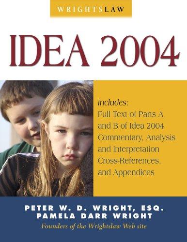 9781892320056: Wrightslaw: IDEA 2004
