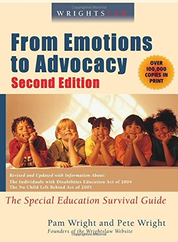9781892320094: Wrightslaw: From Emotions to Advocacy: The Special Education Survival Guide