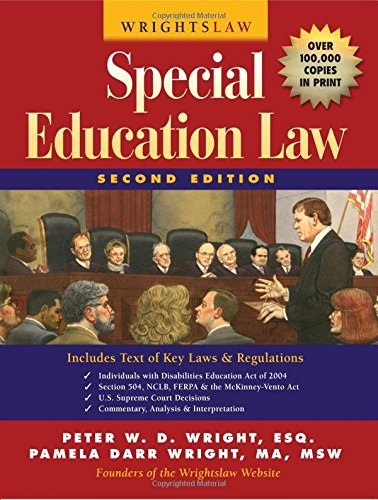 Wrightslaw: Special Education Law: Wright, Peter W. D.; Wright, Pamela Darr