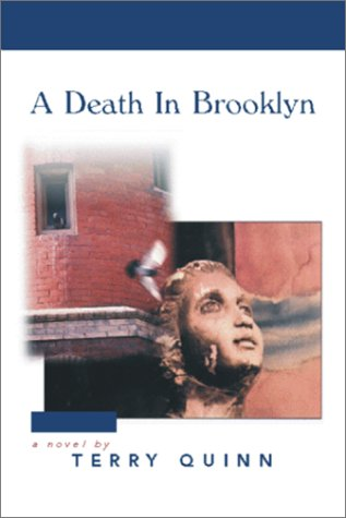 A Death in Brooklyn: Quinn, Terry