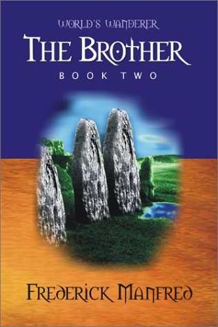 The Brother (Worlds Wanderer Book 2): Manfred, Frederick