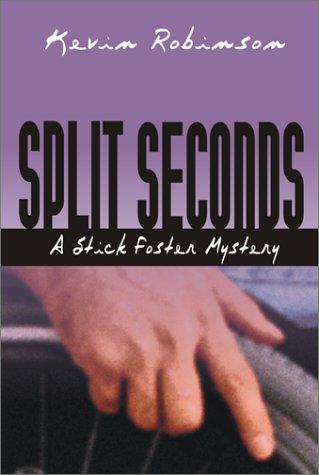 9781892323989: Split Seconds