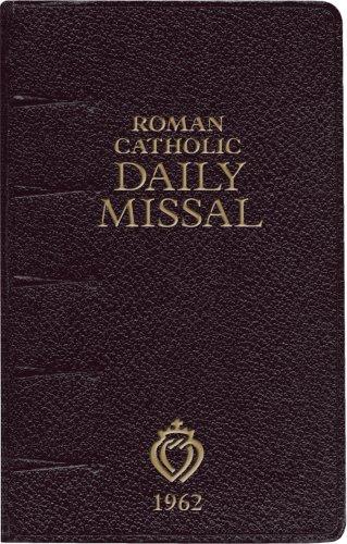 Roman Catholic Daily Missal (1962): Angelus Press