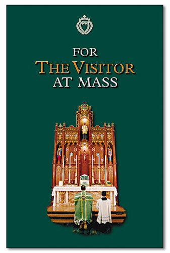 For the Visitor at Mass: Fr. Richard Ginder