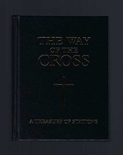 The Way of the Cross: A Treasury of Stations: Various