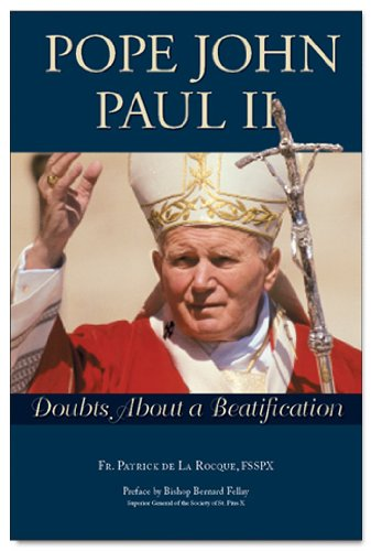 9781892331915: Pope John Paul II: Doubts About a Beatification