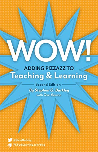 9781892334367: Wow! Adding Pizzazz to Teaching and Learning, Second Edition