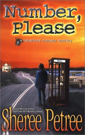 Number, Please (Telephone Company Mystery): Sheree Petree