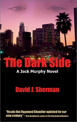 The Dark Side: Sherman, David J.