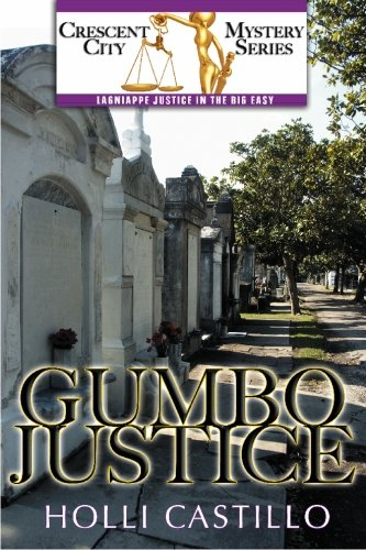 9781892343512: Gumbo Justice (Crescent City Mystery)