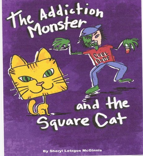 9781892343543: The Addiction Monster and the Square Cat